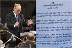 """""""Io, Ennio Morricone, sono morto"""": il necrologio del maestro, la sua ultima opera d'arte"""