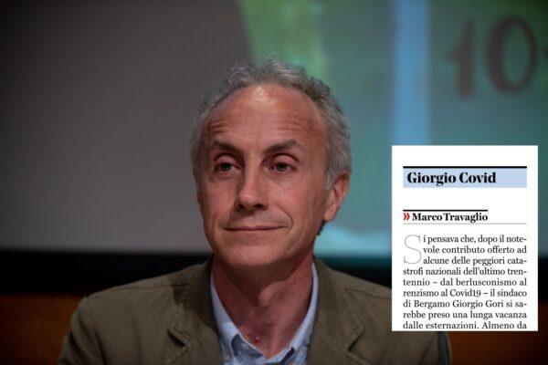 Il fango di Travaglio contro Giorgio Gori, il sindaco di Bergamo diventa 'Covid' nel suo editoriale