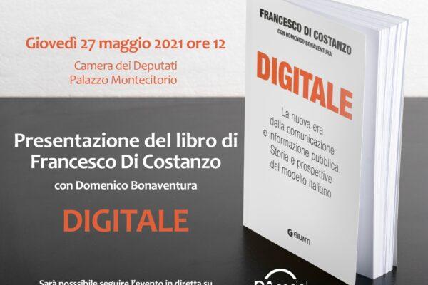 """""""Digitale. La nuova era della comunicazione e informazione pubblica""""."""