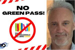 """Uno Editori, la casa editrice 'alternativa' che rinuncia al Salone del Libro: """"No al Green Pass, liberta è sacra"""""""